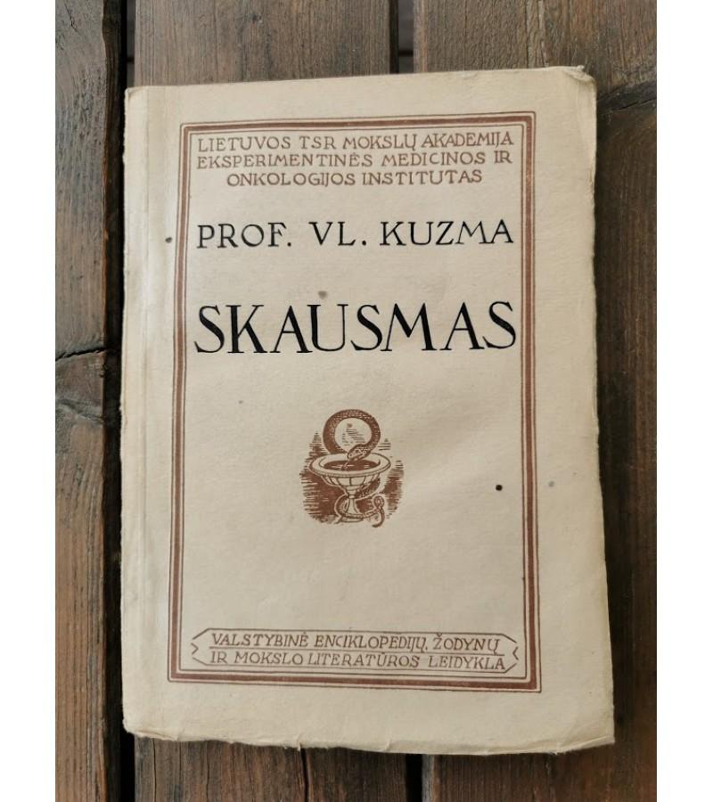 Knyga Skausmas ir skausmą malšinamosios priemonės. Prof. Vl. Kuzma. 1947 m. Kaina 32