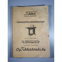 Katalogas siuvimo mašinos Tikka detalių. antikvarinis. Kaina 12