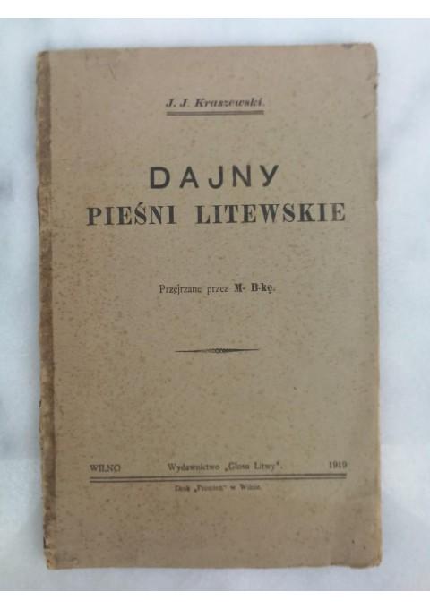 Knyga Dajny Piesni Litewskie. J. J. Kraszewski. 1919. Wilno. Kaina 28