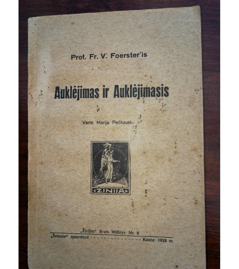 Auklejimas ir auklejimasis. 1928 m. Kaina 8