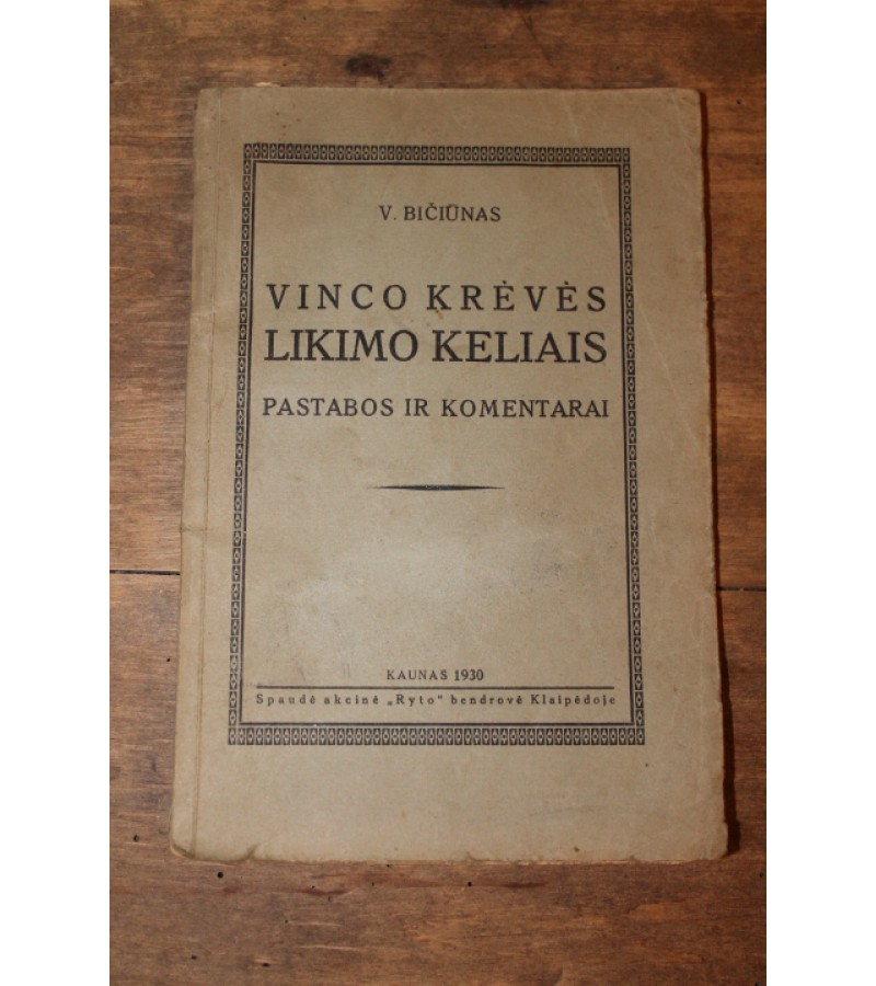 """Vinco Kreves likimo keliais"" 1930 m. Kaina 11 Eur."