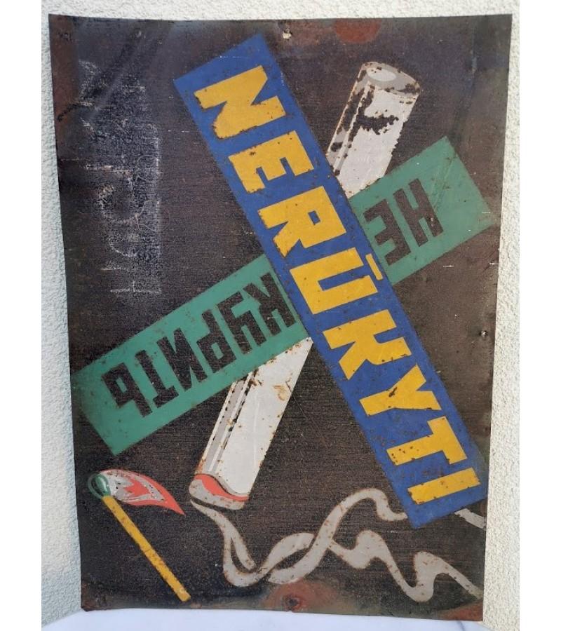 Lentelė, iškaba skardinė, tarybinė Avant-garde stiliaus. NERŪKYTI. Vintage Plate, Signboard Tin, Soviet Avant-garde style. NO SMOKING. Kaina 37