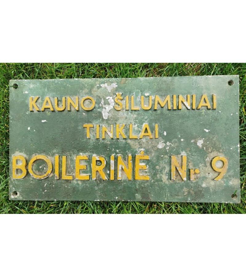 """Lentelė. iškaba metalinė """"Kauno Šiliminiai tinklai Boilerinė Nr. 9"""". Kaina 58"""