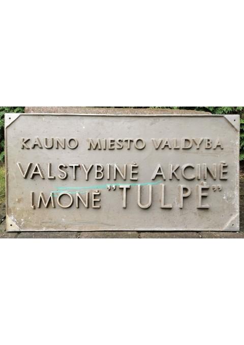 """Iškaba """"TULPĖ"""" Kaunas. Kaina 67"""