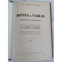 Knyga Motina ir vaikas. Moterų vadovas. Prof. B. N. Orlovas, Dr. M. Z. Špakas. 1938 m. Kaina 23
