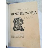 Knyga Meno fikosofija. I T. H. Taine. Vertė K. Masiliūnas. 1938 m. Kaina 48