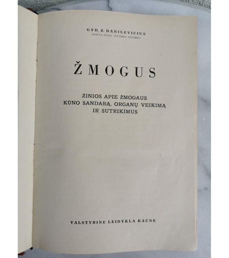 Knyga Žmogus. Gyd. Z. Danilevičius. 1944 m. Kaina 21