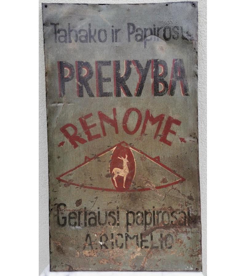 Iškaba skardinė didelė, senoviška, tarpukario: Tabako ir Papirosų prekyba Renome.  Br. Salamonų. Kaunas. Kaina 355