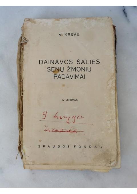 Knyga Dainavos šalies senų žmonių padavimai. V. Krėvė. 1940 m. Kaina 12